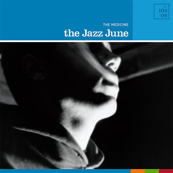 The Jazz June - The Medicine 12
