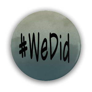 Pin-Back Buttons #WeDid