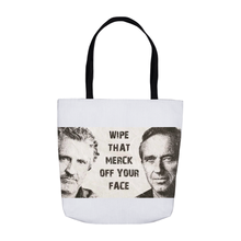 Load image into Gallery viewer, Wipe That Merck Off Your Face White Tote Bags