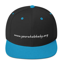 Load image into Gallery viewer, Your Whole Baby Snapback Hat