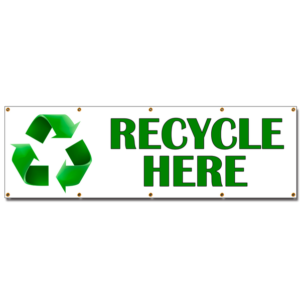 RECYCLE HERE Vinyl Banner