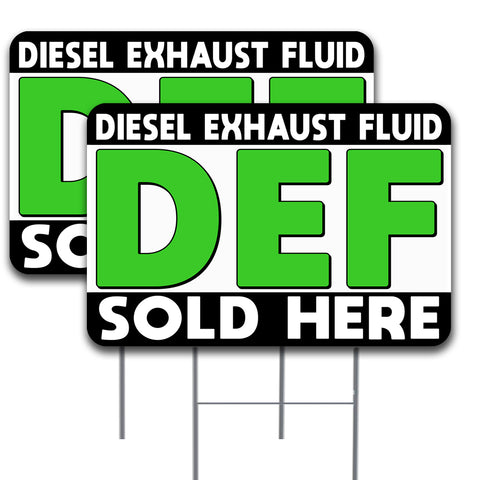 "DEF (Diesel Exhaust Fluid) Sold Here 2 Pack Double-Sided Yard Sign 16"" x 24"" with Metal Stakes (Made in the USA)"