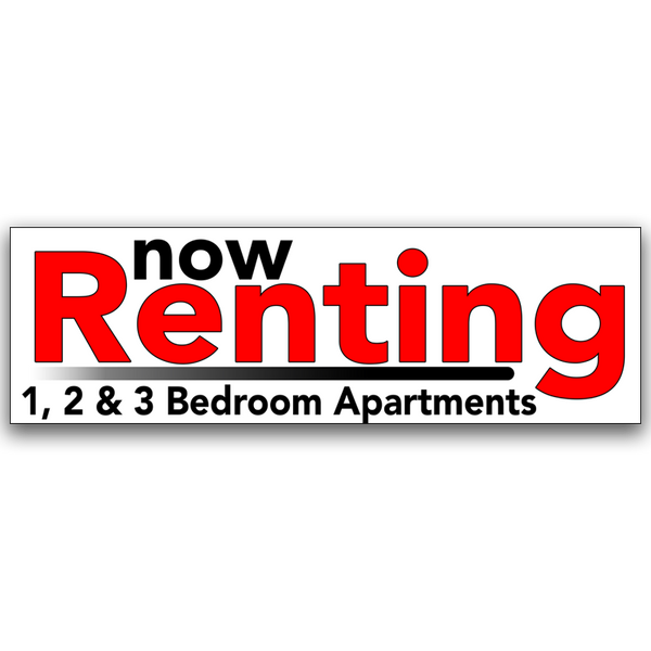"Now Renting 1,2 & 3 Bedroom Apartments Vinyl Banner Standard 30"" x 96"""