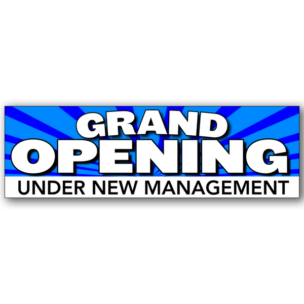"Grand Opening Under New Management Vinyl Banner Standard 30"" x 96"""