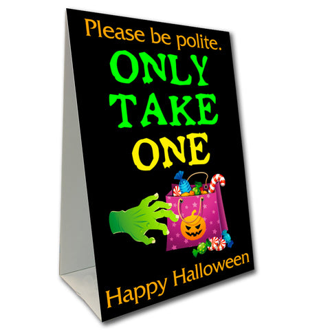 "Only Take One Halloween Candy Economy A-Frame Sign 24"" wide by 36"" tall (Made in the USA)"
