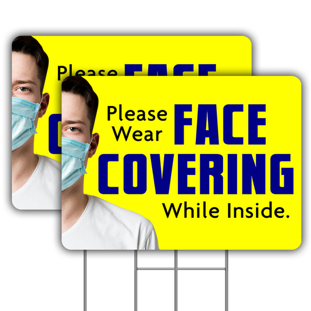 "Please Wear Face Covering While Inside (Two - 24"" x 18"" Yard Signs with Metal Stakes)"