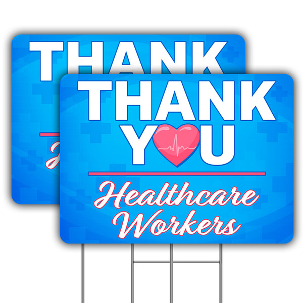 "Thank You Healthcare Workers (Two - 24"" x 18"" Yard Signs with Metal Stakes)"