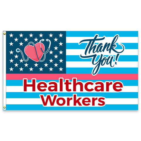 Thank You Healthcare Workers (Made in the USA) Premium 3x5 Flag