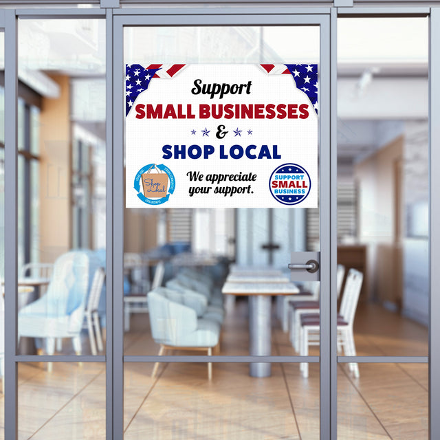 "Support Small Businesses & Shop Local (32"" x 24"") Perforated Removable Window Decal"