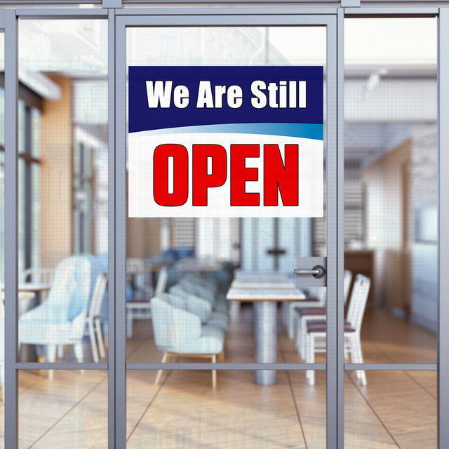 "We Are Still OPEN (32"" x 24"") Perforated Removable Window Decal"