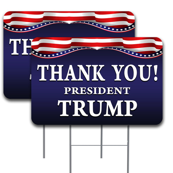 "Thank You President Trump 2 Pack Double-Sided Yard Signs 16"" x 24"" with Metal Stakes (Made in the USA)"