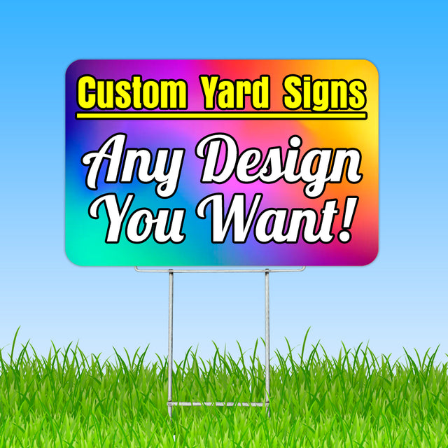 "Custom Yard Sign 24"" x 18"" with Metal Stake"