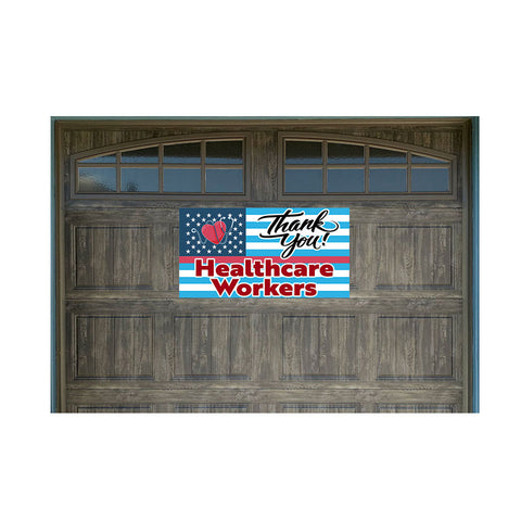 "Thank You Health Care Workers US Flag Pattern 21"" x 40"" Magnetic Garage Banner For Steel Garage Doors (Made In the USA)"