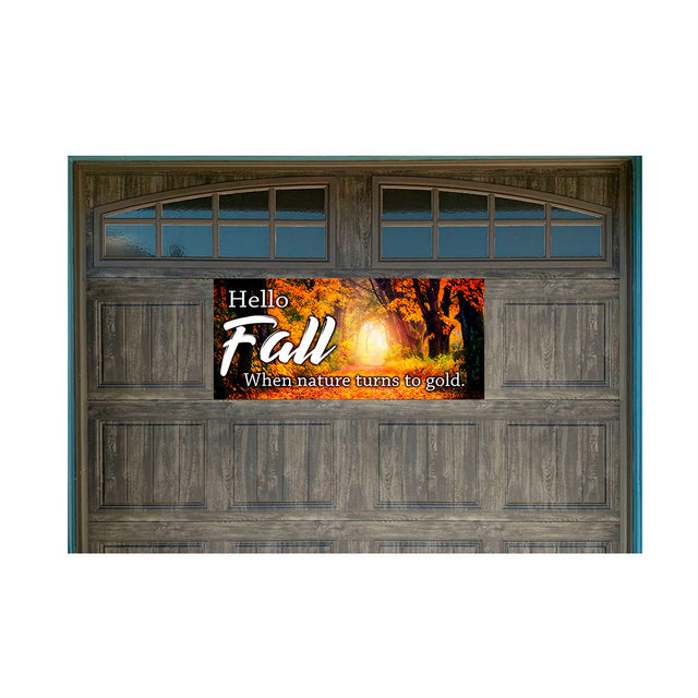 "Hello Fall 21"" x 47"" Magnetic Garage Banner For Steel Garage Doors"
