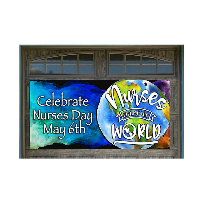 "Nurses Change the World Magnetic 42"" x 84"" Garage Banner For Steel Garage Doors"