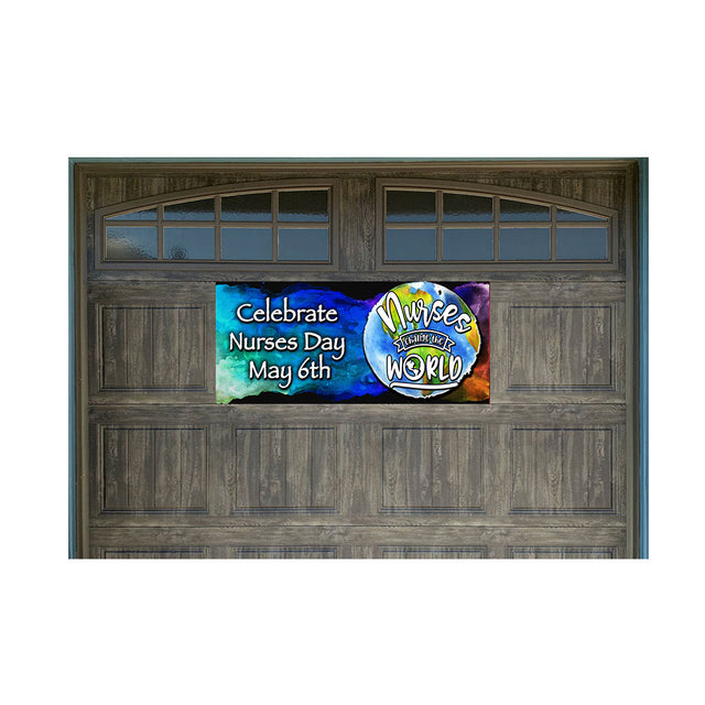 "Nurses Change the World Magnetic 21"" x 47"" Garage Banner For Steel Garage Doors (Made in the USA)"