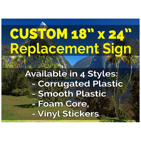 "Custom 18"" x 24"" Sign (Replacement)"