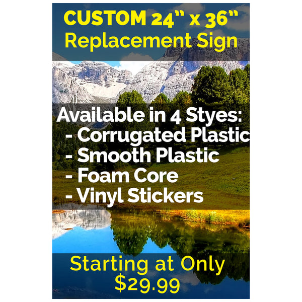 "Custom 24"" x 36"" Sign (Replacement)"