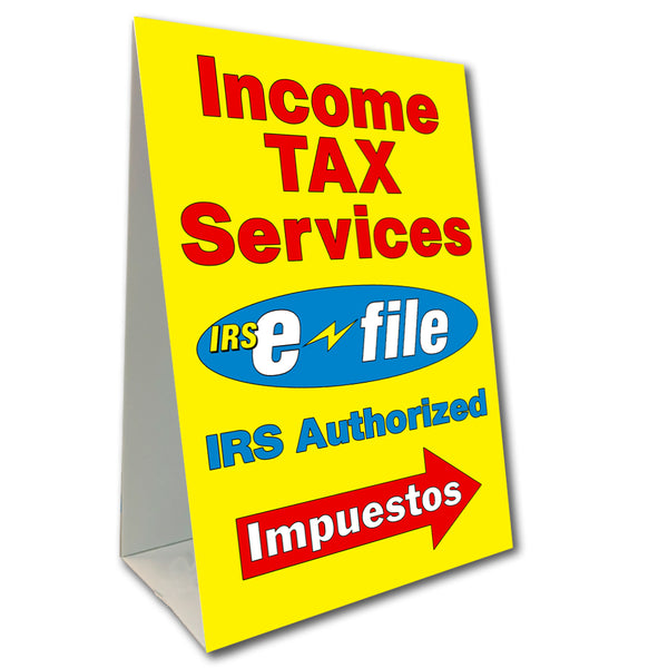 "Income Tax Services E-File Economy A-Frame Sign 24"" wide by 36"" tall (Made in the USA)"