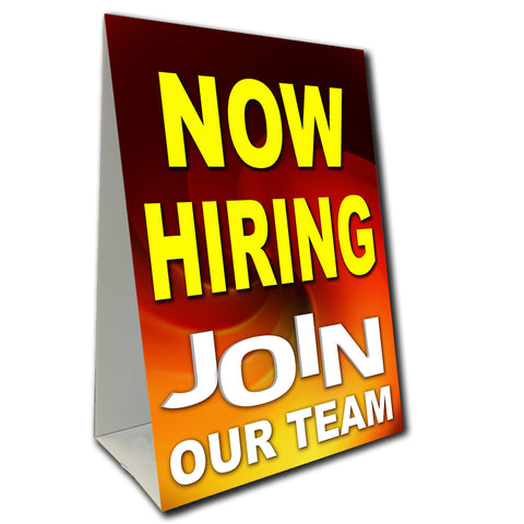 Now Hiring Join Our Team Economy A-Frame Sign (Size Options)