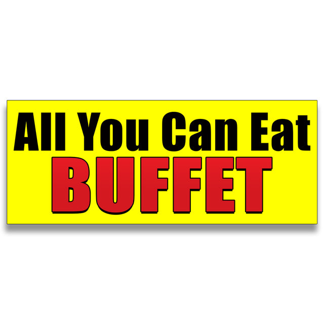 All You Can Eat Buffet  Vinyl Banner (Size Options)
