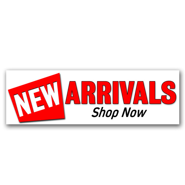 New Arrivals Vinyl Banner (Size Options)
