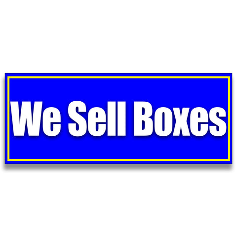 We Sell Boxes Vinyl Banner (Size Options)