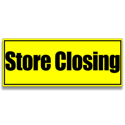 Store Closing Vinyl Banner (Size Options)