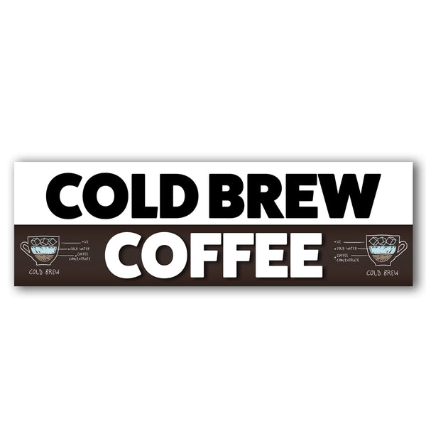 Cold Brew Coffee Vinyl Banner (Size Options)