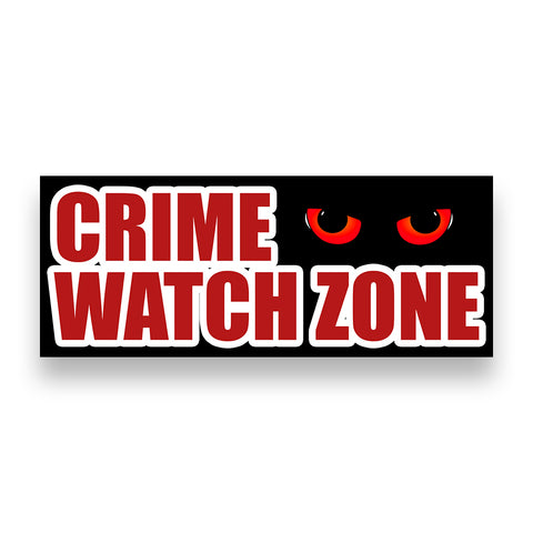 CRIME WATCH ZONE Vinyl Banner (Size Options)