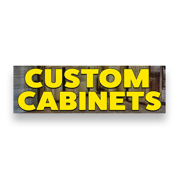 CUSTOM CABINETS Vinyl Banner (Size Options)