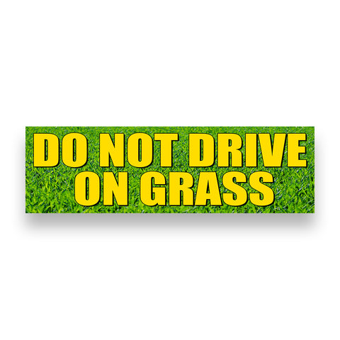 DO NOT DRIVE ON GRASS Vinyl Banner (Size Options)