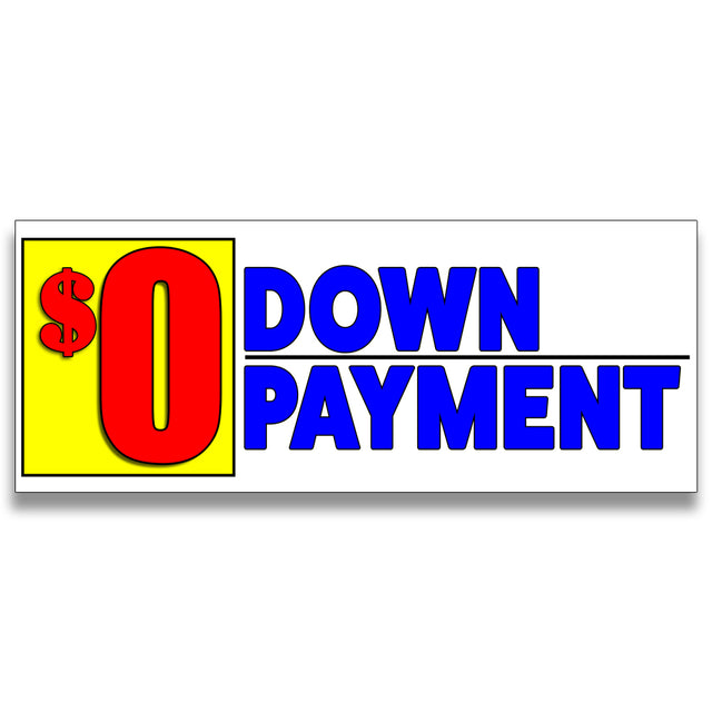 0 Down Payment Vinyl Banner (Size Options)
