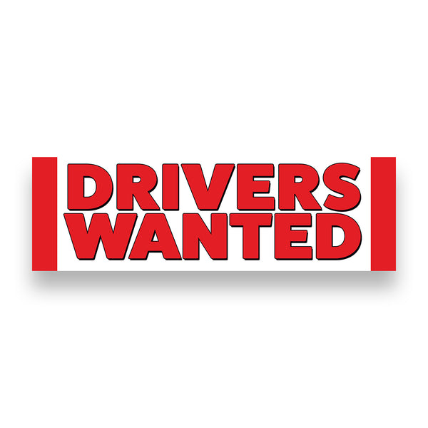 DRIVERS WANTED Vinyl Banner (Size Options)