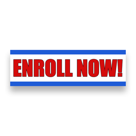 ENROLL NOW! Vinyl Banner (Size Options)