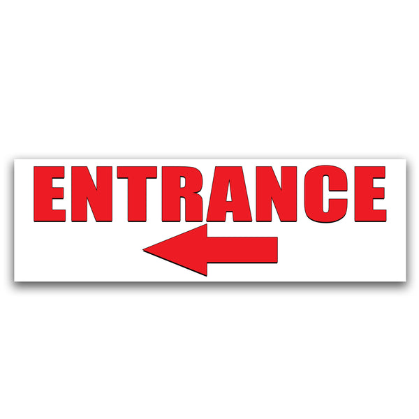 Entrance -Left arrow- Vinyl Banner (Size Options)