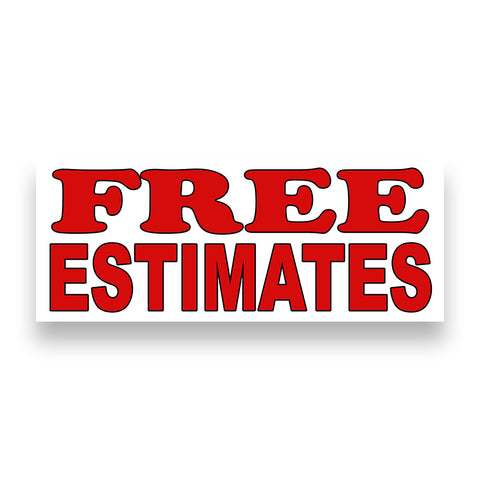 FREE ESTIMATES Vinyl Banner (Size Options)