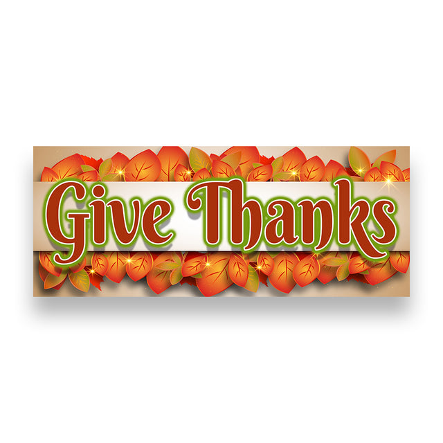 GIVE THANKS Vinyl Banner (Size Options)