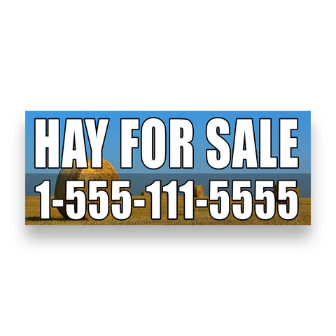 HAY FOR SALE Vinyl Banner With Custom Phone Number (Size Options)