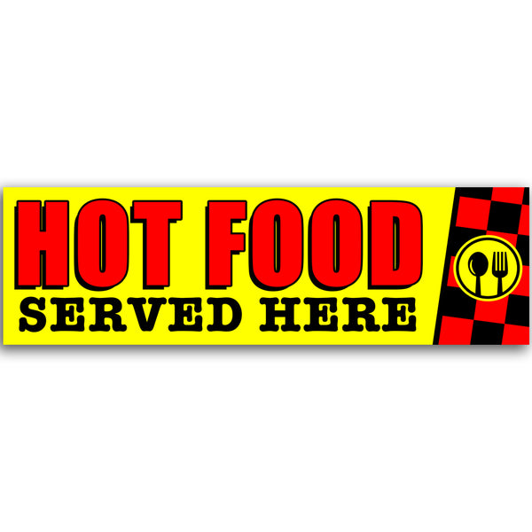 Hot Food Served Here Vinyl Banner (Size Options)