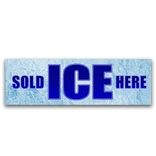 Ice Sold Here Vinyl Banner (Size Options)