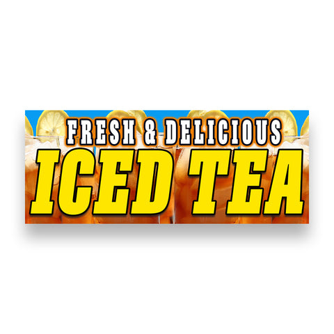 Fresh & Delicious ICED TEA Vinyl Banner (Size Options)