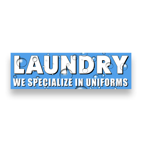 LAUNDRY WE SPECIALIZE IN UNIFORMS Vinyl Banner (Size Options)