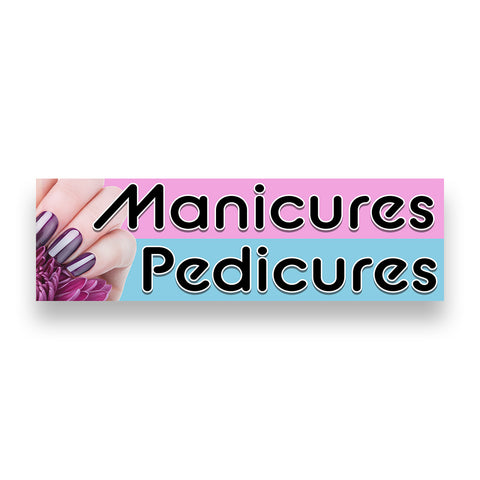 MANICURES PEDICURES Vinyl Banner (Size Options)