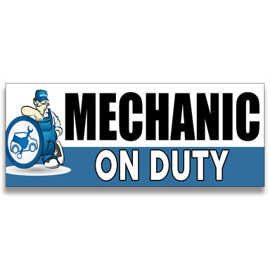 Mechanic on Duty Vinyl Banner (Size Options)