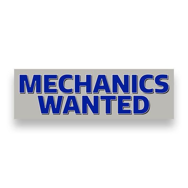 MECHANICS WANTED Vinyl Banner (Size Options)