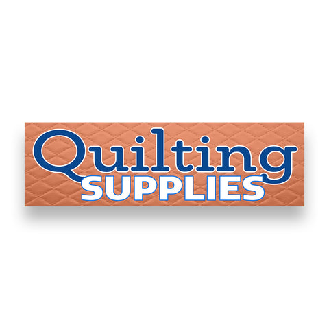 QUILTING SUPPLIES  Vinyl Banner (Size Options)