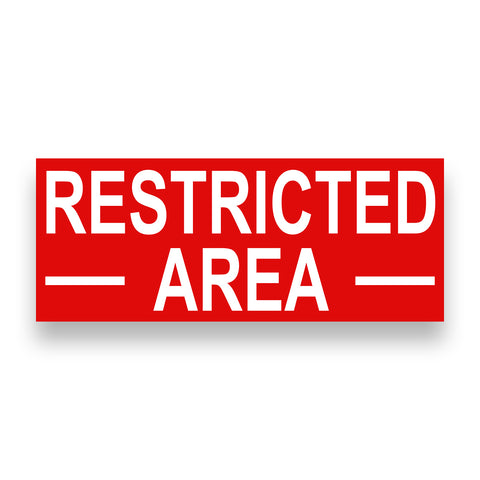 RESTRICTED AREA Vinyl Banner (Size Options)