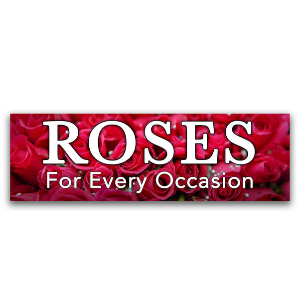 Roses For every occasion Vinyl Banner (Size Options)