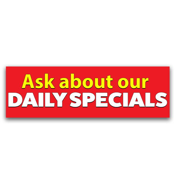 Ask About Our Daily Specials Vinyl Banner (Size Options)